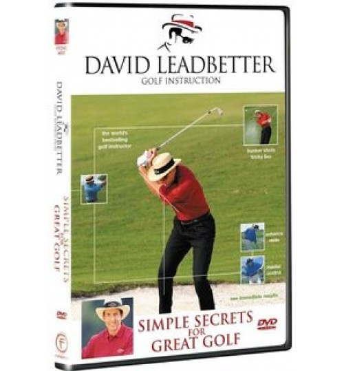 DAVID LEADBETTER SIMPLE SECRETS FOR GREAT GOLFER